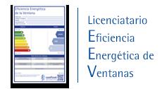 Licenciatario de la EEV. Etiqueta de Eficiencia Energética de Ventanas
